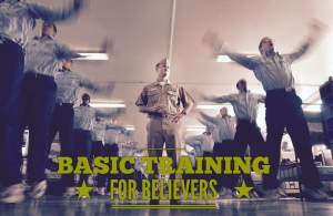 Basic Training for Believers